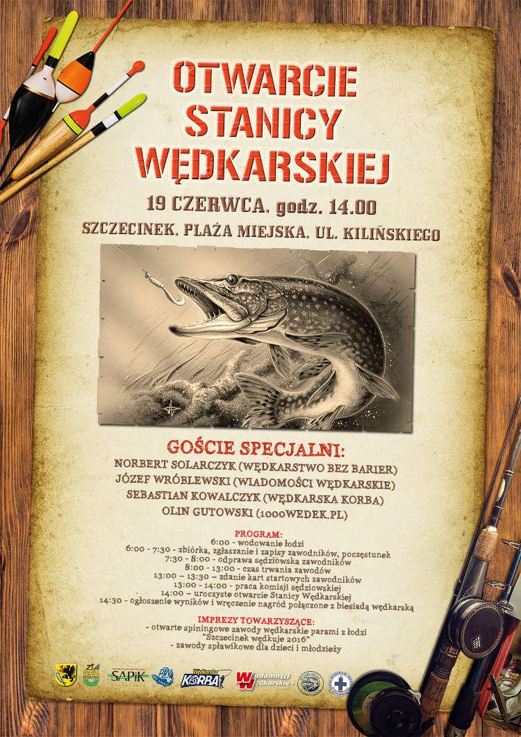Plakat z okazji otwarcia Stanicy Wędkarskiej w Szczecinku